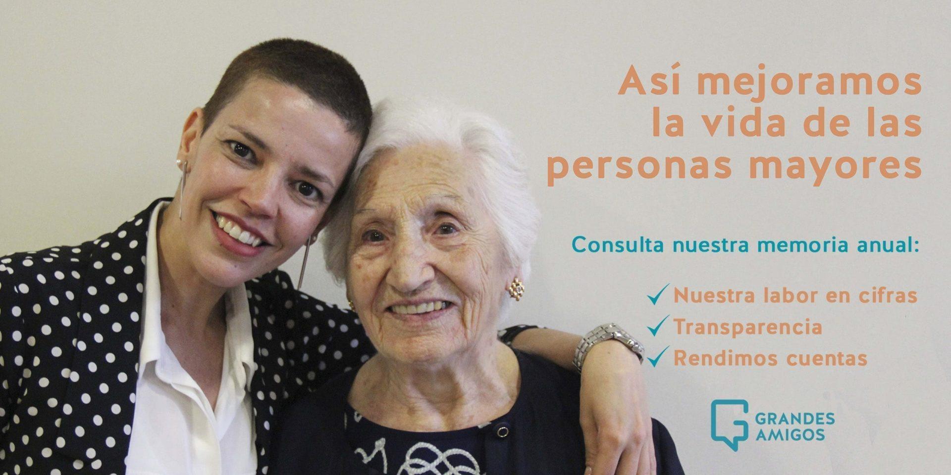 Josefa y Ana te enseñan nuestra labor en cifras: Memoria de Grandes Amigos