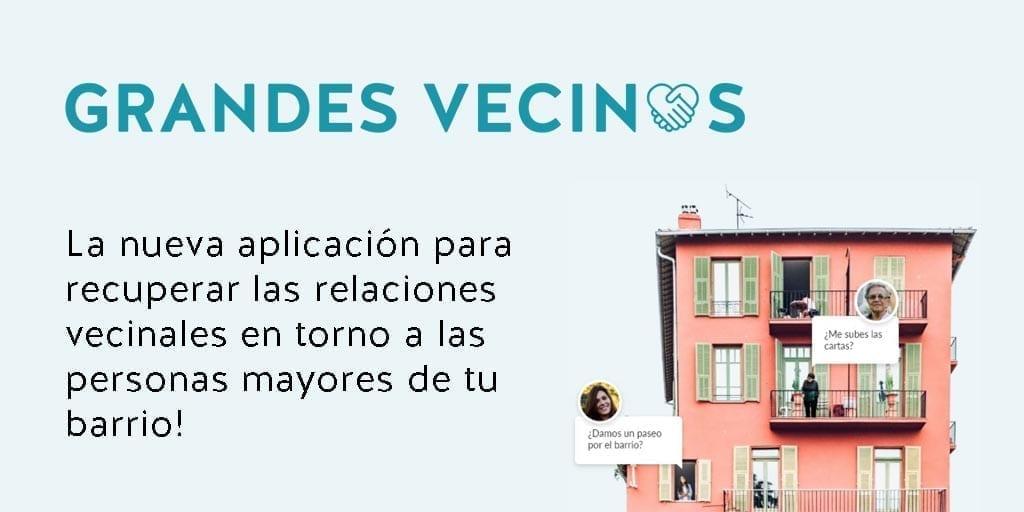 Lanzamos la nueva web-app grandesvecinos.org para facilitar las relaciones vecinales y prevenir la soledad en las personas mayores